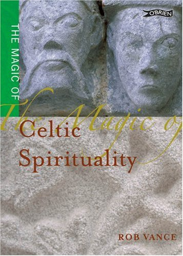 Magic of Celtic Spirituality