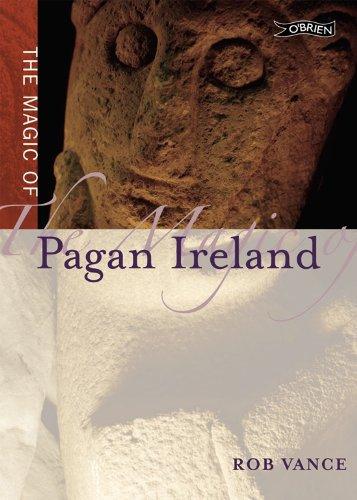 MAGIC OF PAGAN IRELAND